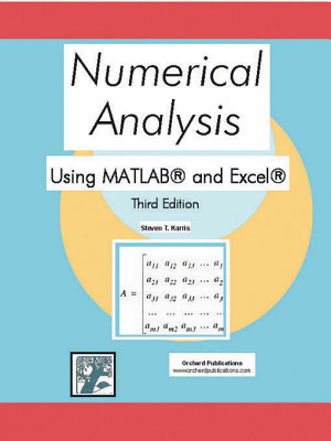 Numerical Analysis Using MATLAB and Excel