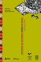 Histórias do movimento negro no Brasil: Depoimentos ao CPDOC