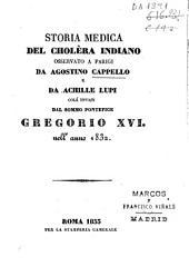 Storia medica del cholèra indiano osservato a Parigi colá inviati dal sommo pontefice Gregorio XVI nell anno 1832