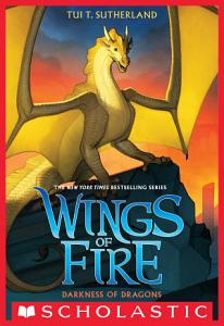 Darkness of Dragons  Wings of Fire  Book 10  Book