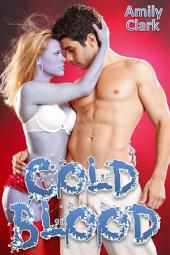 Cold Blood (Dead Rising, #2)