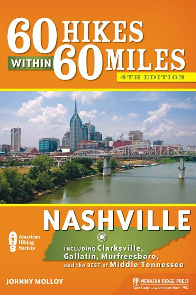 Download 60 Hikes Within 60 Miles  Nashville Book