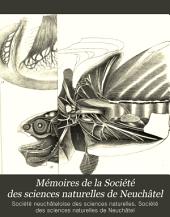 Mémoires de la Société des sciences naturelles de Neuchâtel: Volume3