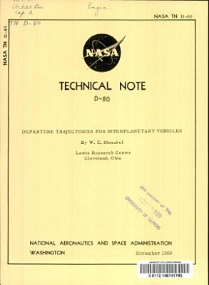 Departure Trajectories for Interplanetary Vehicles PDF