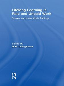 Lifelong Learning in Paid and Unpaid Work PDF