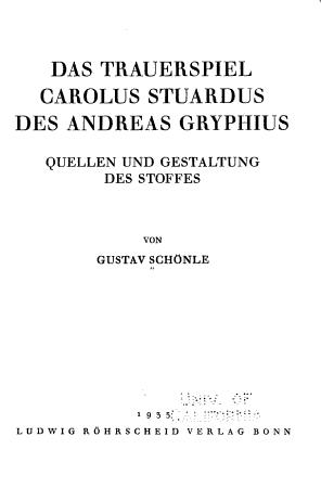 Das Trauerspiel Carolus Stuardus des Andreas Gryphius PDF