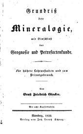 Grundriss der Mineralogie mit Einschluss der Geognosie u. Petrefactenkunde ...