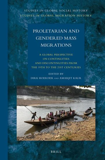 Proletarian and Gendered Mass Migrations PDF