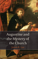 Augustine and the Mystery of the Church PDF