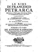 Le rime di Francesco Petrarca: riscontrate co i testi a penna della libreria estente, et co i fragmenti dell'originale d'esso poeta
