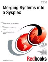Merging Systems into a Sysplex