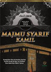 Majmu Syarif Kamil: Surah Yasin & Al-Kahfi, doa-doa,dzikir, surah-surah dalam Al-Qur'an, tahlil, & Al-Asma-ul Husna.