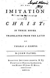 Of the Imitation of Christ: In Three Books