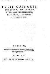 In libros duos qui inscribuntur De plantis, Aristotele auctore, libri duo