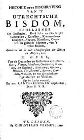 Historie ofte Beschryvinge van 't Utrechtsche bisdom: Volume 2