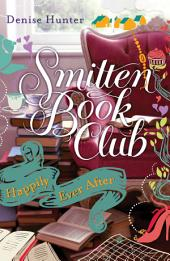 Happily Ever After: A Smitten Novella