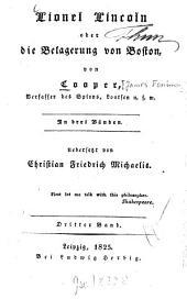 Lionel Lincoln oder die Belagerung von Boston: in drei Bänden, Band 3