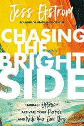 Chasing The Bright Side Book PDF