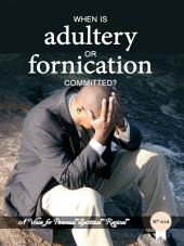 When Is Adultery Or Fornication Committed?