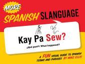 More Spanish Slanguage