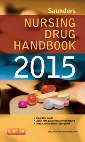 Saunders Nursing Drug Handbook 2015 - E-Book