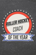 Roller Hockey Coach Of The Year