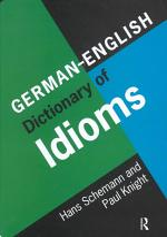 German-English Dictionary of Idioms