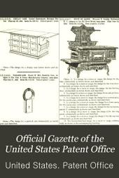 Official Gazette of the United States Patent Office: Volume 69, Issues 1-5