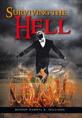 Surviving the Hell: The Key for Making It Through Difficult Times