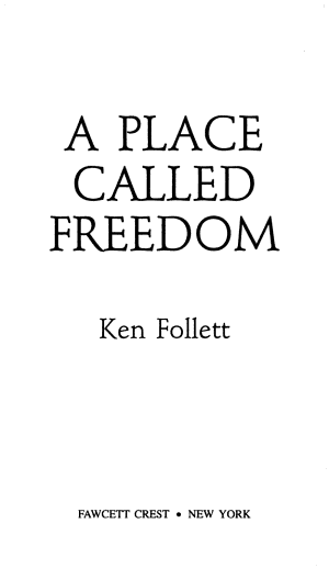 A Place Called Freedom