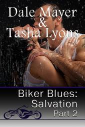 Biker Blues: Salvation - Book 2 (MC New adult romantic suspense story)