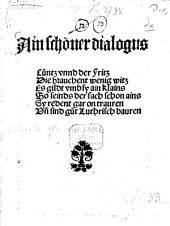 Ain schöner Dialogus: Cuntz unnd der Fritz ...