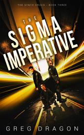 The Sigma Imperative