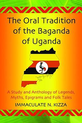 The Oral Tradition of the Baganda of Uganda PDF