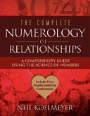 The Complete Numerology of Relationships