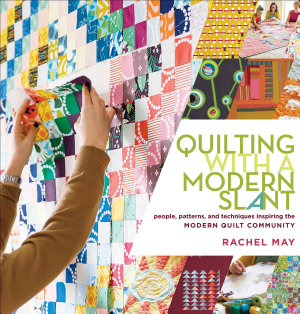 Quilting with a Modern Slant PDF