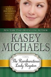 The Rambunctious Lady Royston (Alphabet Regency Romance)