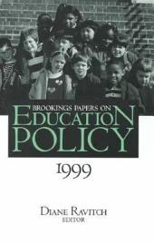 Brookings Papers on Education Policy: 1999