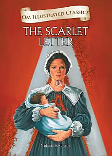 The Scarlet Letter   Om Illustrated Classics Book