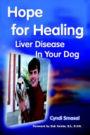 Hope for Healing Liver Disease in Your Dog PDF