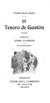 El tesoro de Gastón: novela