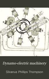 Dynamo-electric Machinery: Volume 2