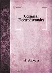 Cosmical Electrodynamics: Part 1