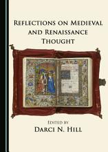 Reflections on Medieval and Renaissance Thought PDF