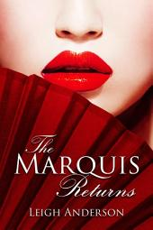 The Marquis Returns: An Erotic Tale From Ancient China