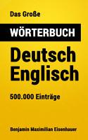 Das Gro  e W  rterbuch Deutsch   Englisch PDF