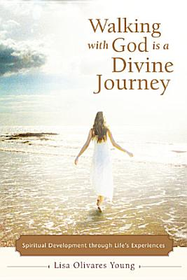 Walking with God Is a Divine Journey