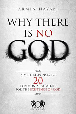 Why There Is No God