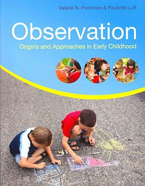 Observation  Origins And Approaches In Early Childhood PDF