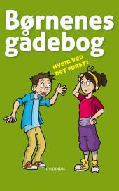 Børnenes gådebog 4: Hvem ved det først?